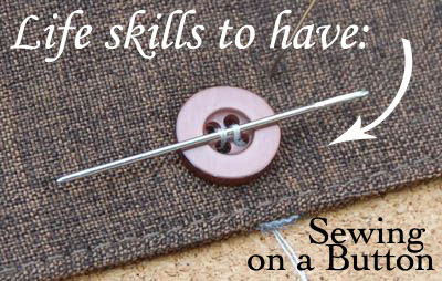 Life Skill To Have – Sewing on a Button